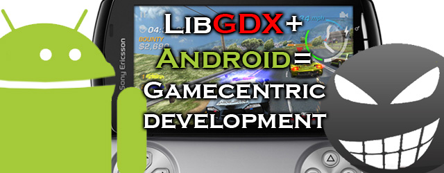 How to start creating android games using the LibGDX game